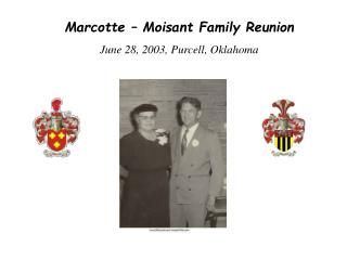 Marcotte – Moisant Family Reunion June 28, 2003, Purcell, Oklahoma