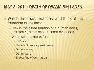 May 2, 2011: Death of Osama Bin Laden