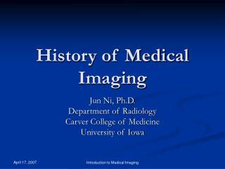 History of Medical Imaging