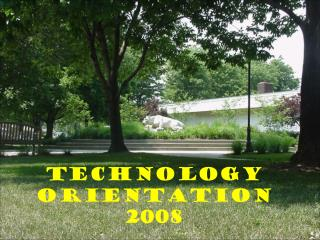 Technology Orientation 2008