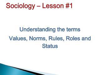 Sociology – Lesson #1