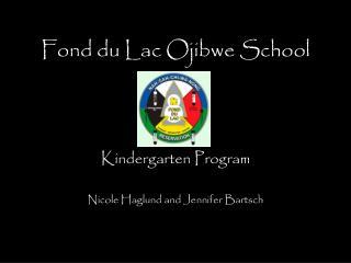 Fond du Lac Ojibwe School