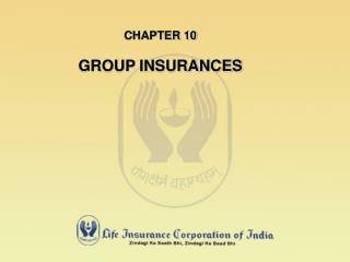 CHAPTER 10  GROUP INSURANCES