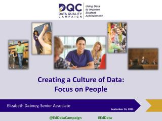 Creating a Culture of Data: Focus on People