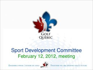 Sport Development Committee   February 12, 2012, meeting