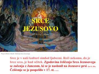 Paray-le-Monial. Mozaik. Češčenje Srca Jezusovega.