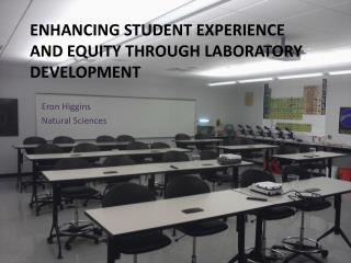 Enhancing Student Experience and Equity through Laboratory Development