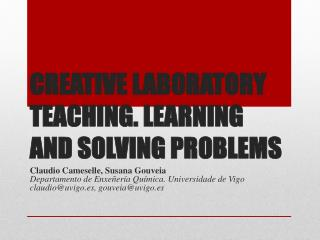 Creative Laboratory Teaching. Learning and Solving  Problems