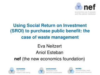 Using Social Return on Investment SROI to purchase public benefit: the case of waste management