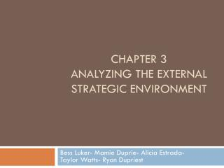 Chapter 3 Analyzing the external strategic environment