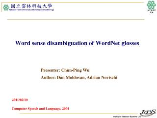 Word sense disambiguation of  WordNet  glosses