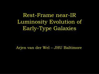 Rest-Frame near-IR Luminosity Evolution of Early-Type Galaxies
