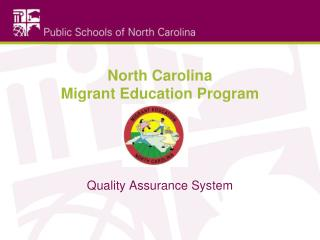North Carolina  Migrant Education Program