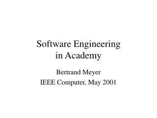 Software Engineering in Academy
