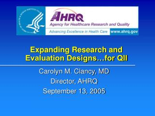 Expanding Research and Evaluation Designs…for QII