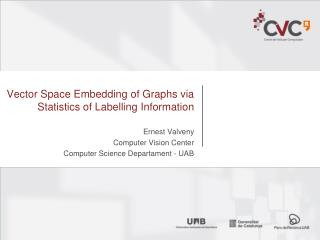 Vector Space Embedding of Graphs via Statistics  of  Labelling Information