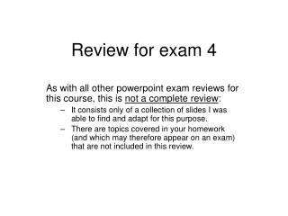 Review for exam 4