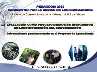 DRA. NELLY J. CHACIN M.