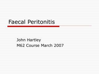 Faecal Peritonitis