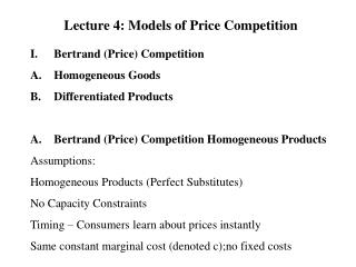 Lecture 4: Models of Price Competition