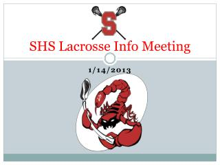 SHS Lacrosse Info Meeting