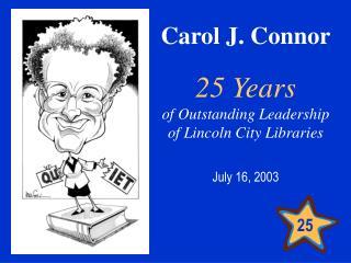 Carol J. Connor