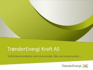 TrønderEnergi Kraft AS