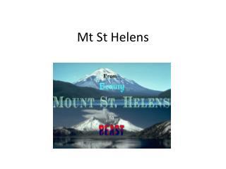 Mt  S t Helens