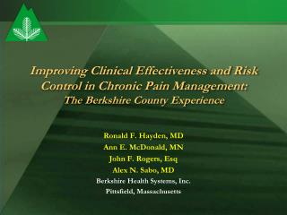 Ronald F. Hayden, MD Ann E. McDonald, MN John F. Rogers, Esq Alex N. Sabo, MD
