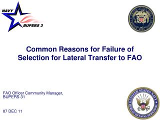 Common Reasons for Failure of Selection for Lateral Transfer to FAO