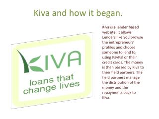 Kiva  and how it began.