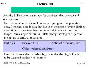 Activity 9: Decide on a strategy for persistent data storage and management