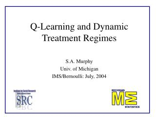 Q-Learning and Dynamic Treatment Regimes
