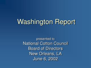 Washington Report