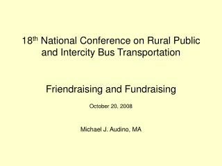 18 th  National Conference on Rural Public and Intercity Bus Transportation