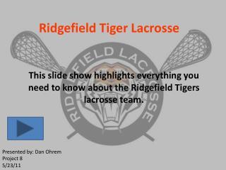 Ridgefield Tiger Lacrosse