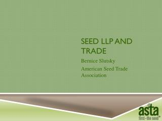 SEED LLP AND TRADE