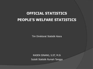 OFFICIAL STATISTICS PEOPLE'S WELFARE  STATISTICS