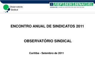 ENCONTRO ANUAL DE SINDICATOS 2011
