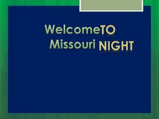 Welcome       Missouri
