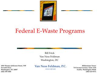 Federal E-Waste Programs