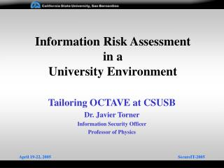 Information Risk Assessment in a  University Environment
