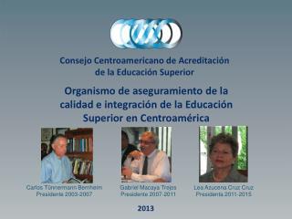 Consejo Centroamericano de Acreditación de la Educación Superior