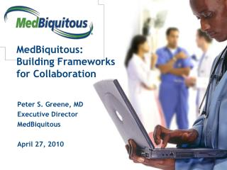 MedBiquitous: Building Frameworks for Collaboration
