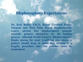 Blepharoplasty Expectations - Dr. Kris Reddy