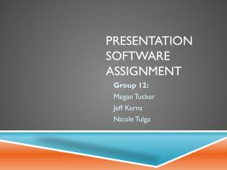 P resentation Software Assignment