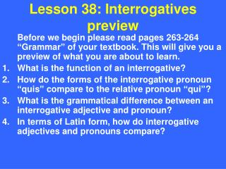 Lesson  38: Interrogatives preview