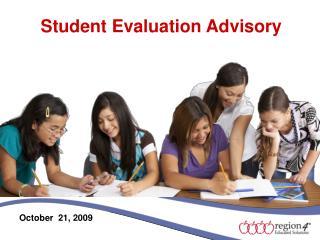 Student Evaluation Advisory