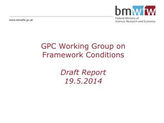 GPC Working Group on  Framework Conditions Draft Report 19.5.2014