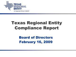 Texas Regional Entity Compliance Report